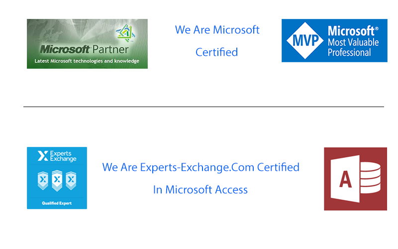 We are expert Access consultants, we are Microsoft certified